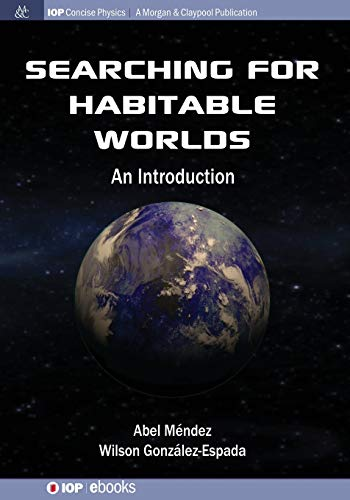 Searching for Habitable Worlds: An Introduction (Paperback): Abel Mendez, Wilson