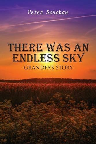 9781681762364: There Was An Endless Sky: Grandpa's Story