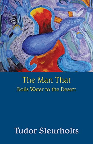 9781681762616: The Man That Boils Water to the Desert