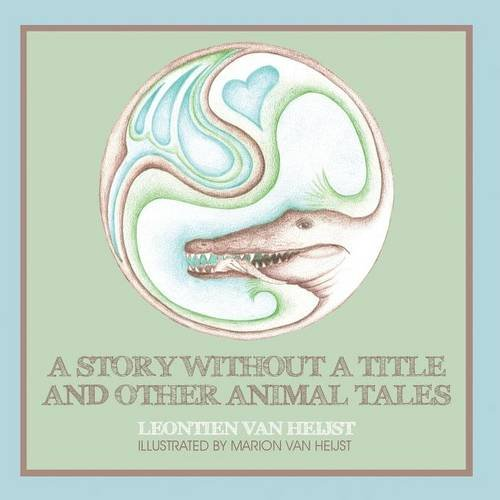 9781681763620: A Story Without a Title and Other Animal Tales