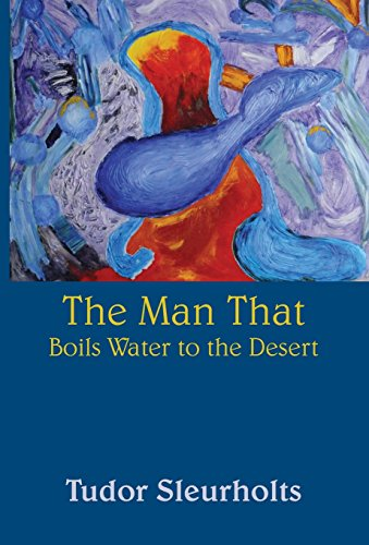 9781681765969: The Man That Boils Water to the Desert
