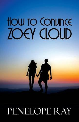 9781681766140: How to Convince Zoey Cloud