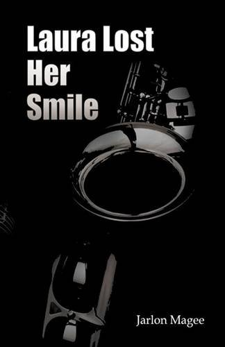 9781681767482: Laura Lost Her Smile: (PAPERBACK)