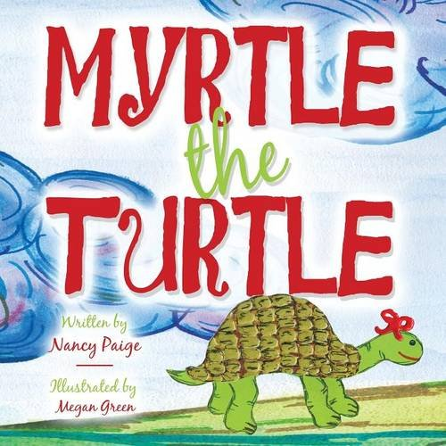 9781681769011: Myrtle the Turtle