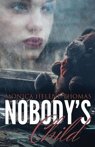 9781681769103: Nobody's Child: (Paperback Edition)