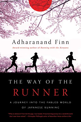 9781681771212: The Way of the Runner: A Journey into the Fabled World of Japanese Running