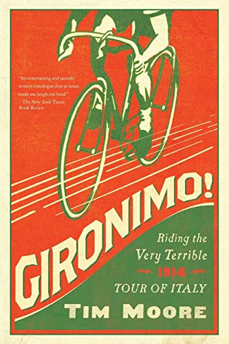 9781681771281: Gironimo!: Riding the Very Terrible 1914 Tour of Italy
