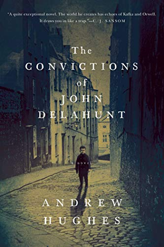 9781681771311: The Convictions of John Delahunt: A Novel
