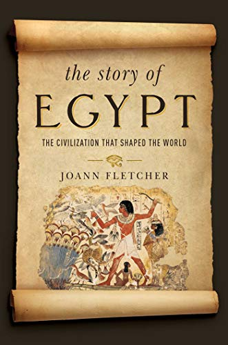 9781681771342: The Story of Egypt: The Civilization that Shaped the World