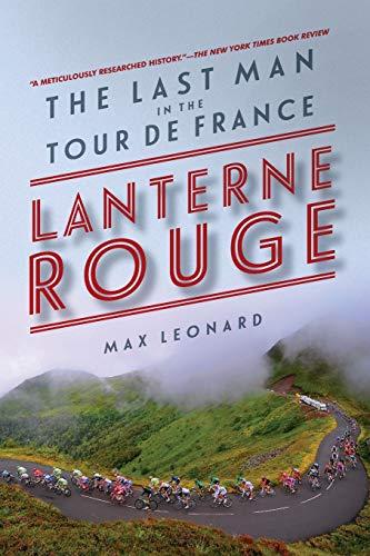 9781681771366: Lanterne Rouge: The Last Man in the Tour De France