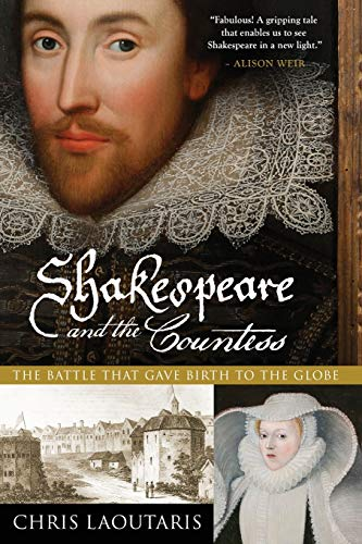 9781681771410: Shakespeare and the Countess: The Battle that Gave Birth to the Globe