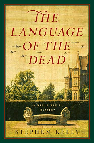 9781681771489: The Language of the Dead: A World War II Mystery