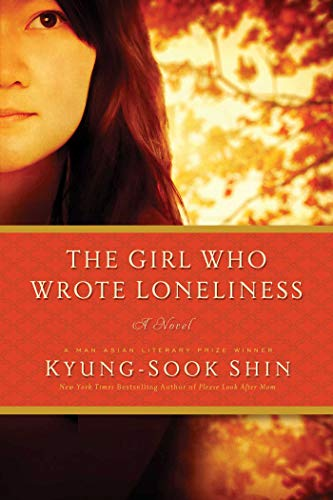 9781681772370: The Girl Who Wrote Loneliness: A Novel