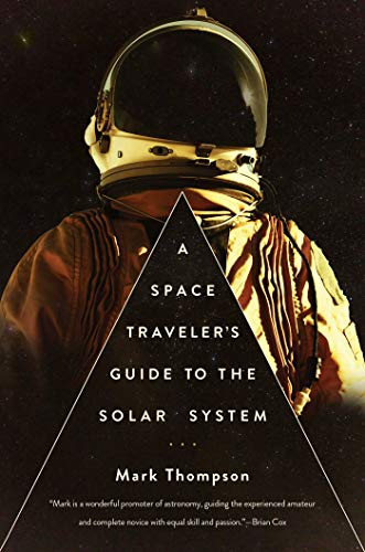 9781681772394: A Space Traveler's Guide to the Solar System