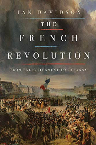 9781681772509: The French Revolution: From Enlightenment to Tyranny