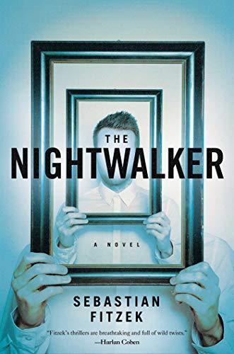 The Nightwalker: A Novel: Fitzek, Sebastian; Searle,