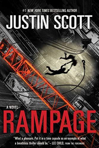 Rampage: Justin Scott