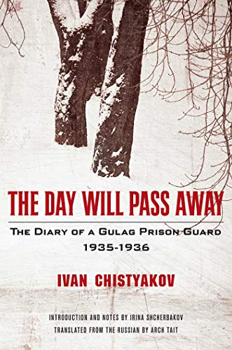 9781681774602: The Day Will Pass Away: The Diary of a Gulag Prison Guard: 1935-1936
