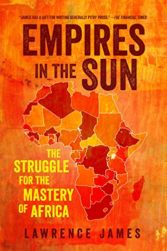 9781681774633: Empires in the Sun: The Struggle for the Mastery of Africa