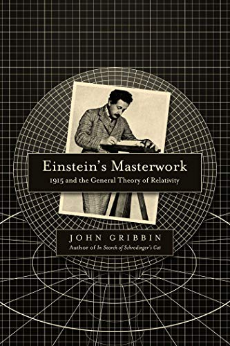 9781681775289: Einstein's Masterwork: 1915 and the General Theory of Relativity