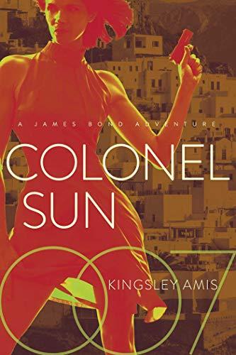 9781681776491: Colonel Sun: A James Bond Adventure