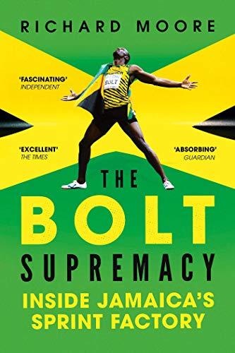 9781681777597: The Bolt Supremacy: Inside Jamaica's Sprint Factory