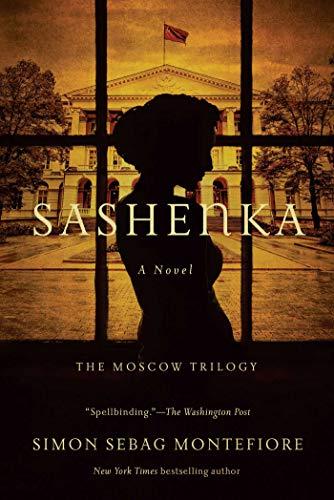 9781681779096: Sashenka: A Novel (The Moscow Trilogy)