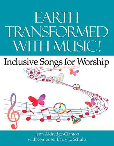 9781681790091: Earth Transformed with Music! Inclusive Songs for Worship