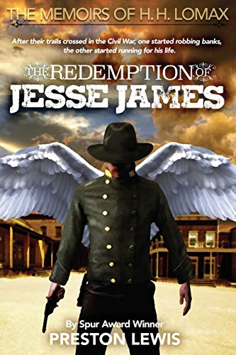 9781681790213: The Redemption of Jesse James: Book Two of the Memoirs of H. H. Lomax