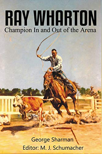 Ray Wharton: Champion in and Out of the Arena: George Sharman