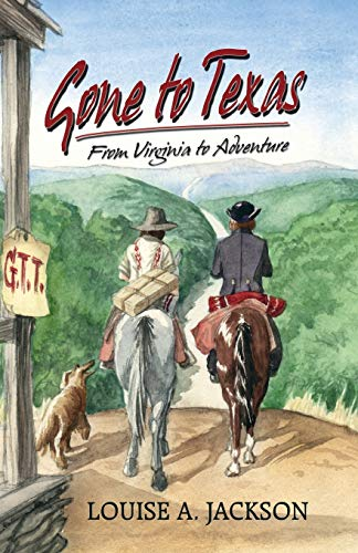 9781681790626: Gone to Texas: From Virginia to Adventure