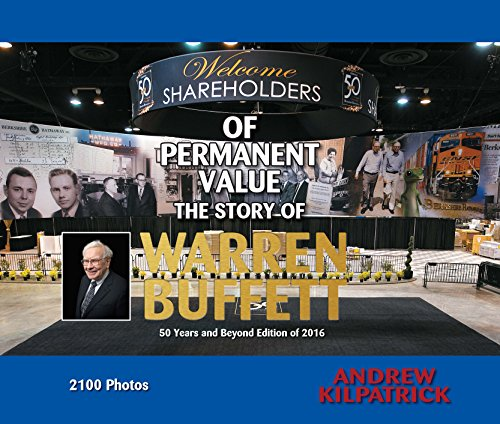 9781681840222: Of Permanent Value: The Story of Warren Buffett/2016 Edition