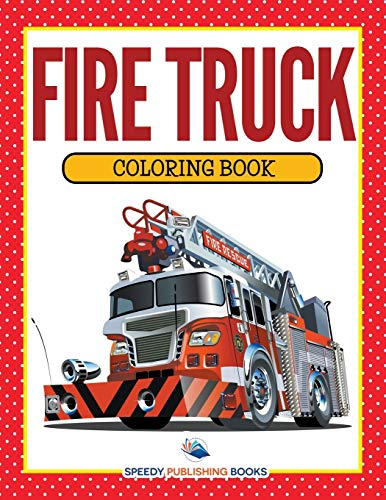 9781681853161: Fire Truck Coloring Book
