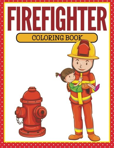9781681853178: Firefighter Coloring Book