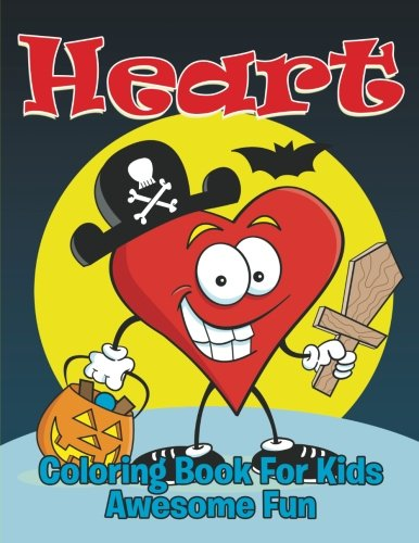 9781681853208: Heart: Coloring Book For Kids- Awesome Fun