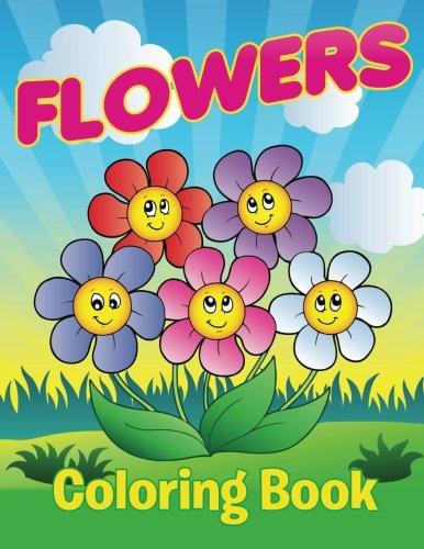 Flowers Coloring Book: Speedy Publishing LLC