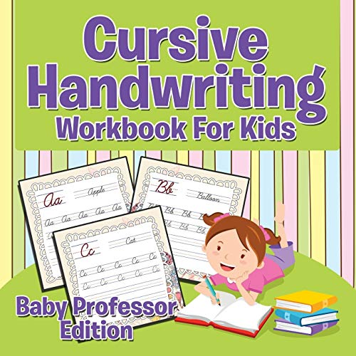 9781681855530: Cursive Handwriting Workbook For Kids (Baby Professor Edition)