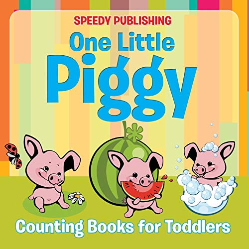 9781681856261: One Little Piggy: Counting Books for Toddlers