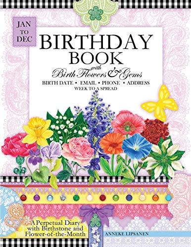 9781681858692: Birthday Book with Birth Flowers and Gems: A Perpetual Diary with Birthstone and Flower-of-the-Month