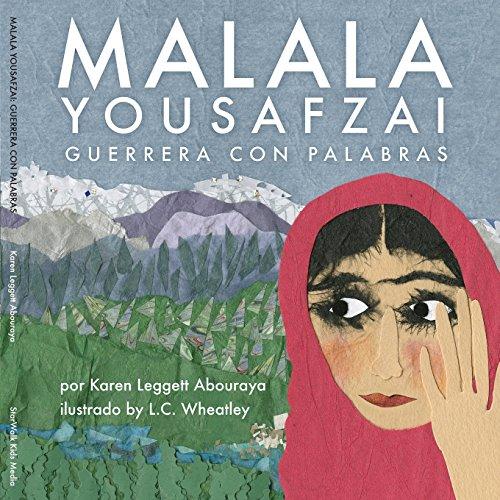 9781681865669: Malala Yousafzai: Guerrera Con Palabras (Spanish Edition)