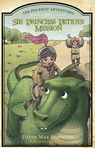 9781681870724: Sir Princess Petra's Mission (The Pen Pieyu Adventures, book 3)