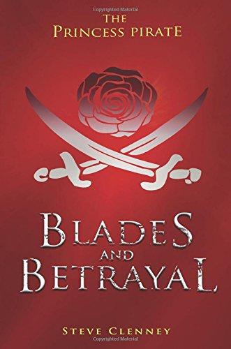 9781681872933: The Princess Pirate: Blades and Betrayal