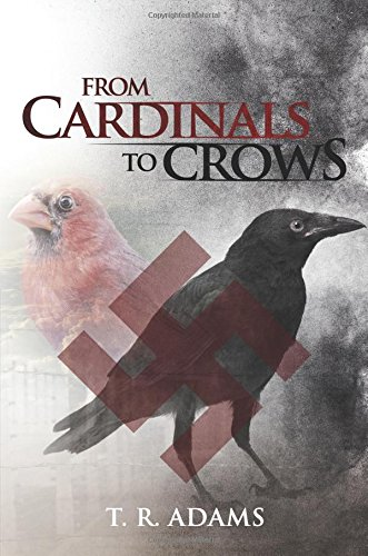 9781681873428: From Cardinals to Crows