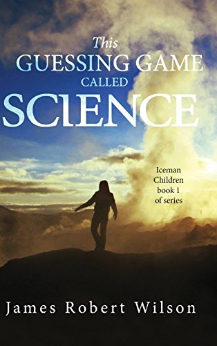 9781681874784: This Guessing Game Called Science