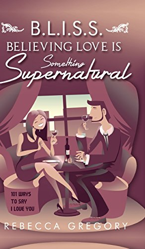 9781681875538: BLISS: Believing Love Is Something Supernatural