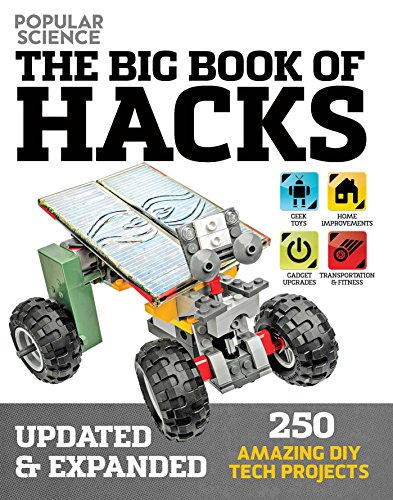 9781681880426: The Big Book of Hacks (Popular Science) - Revised Edition: 264 Amazing DIY Tech Projects