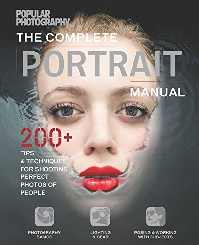 Complete Portrait Manual: The Editors of Popular Photography