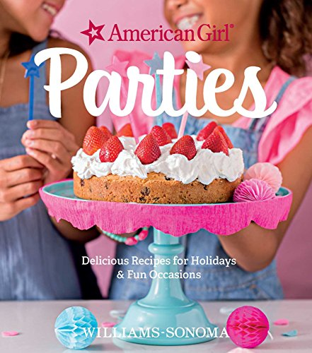 American Girl Parties (Hardcover): American Girl Publishing