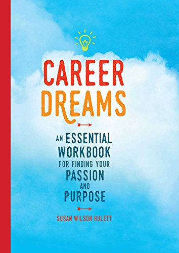 9781681881911: Career Dreams: An Essential Workbook for Finding Your Passion and Purpose