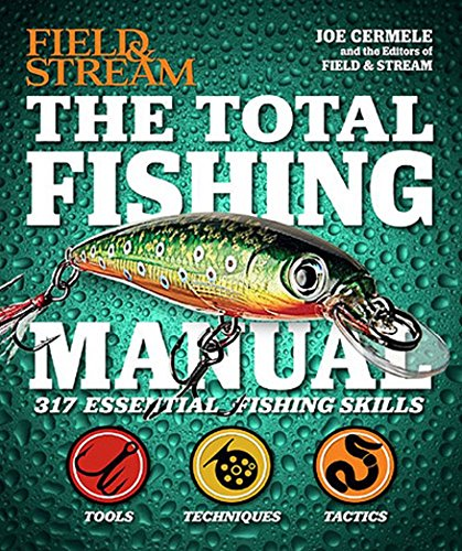 9781681882246: Field & Stream The Total Fishing Manual: 317 Essential Fishing Skills